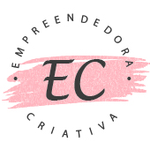 Empreendedora Criativa - Love it, make it!